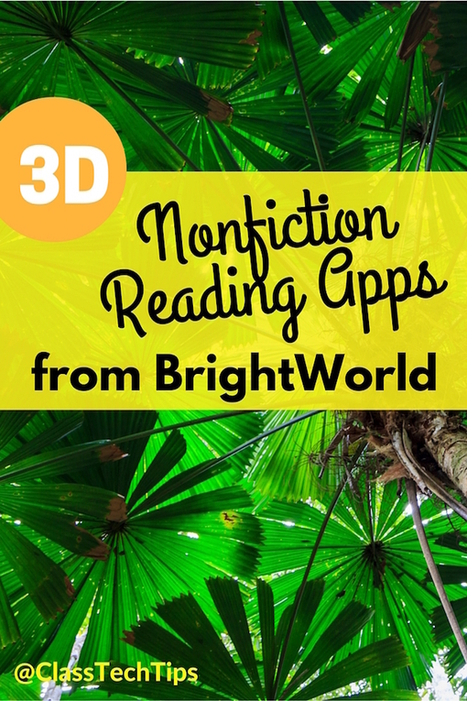 3D Nonfiction Reading Apps from BrightWorld - Class Tech Tips | immersive media | Scoop.it