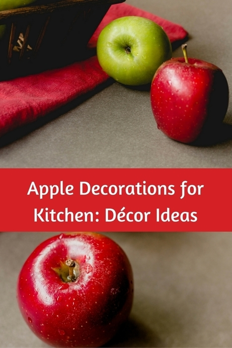 Apple Decorations for Kitchen: Décor Ideas - Great Gift Ideas | Home and Garden | Scoop.it