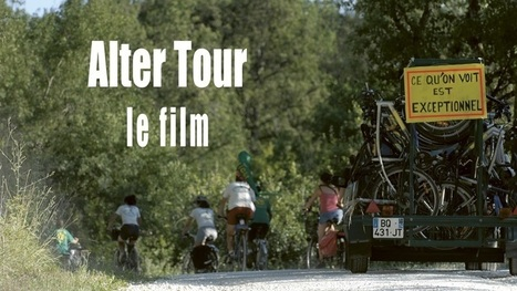 Alter Tour le Film : campagne de financement participatif | Cicloturismo - Cyclotourisme - Cycle tourism | Scoop.it