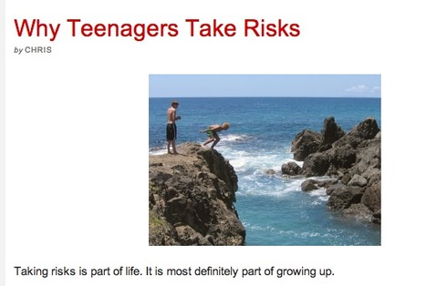 Why Teenagers Take Risks | CCW Yr 8 Adolescence & Relationships | Scoop.it