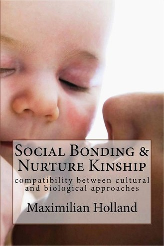 Social Bonding and Nurture Kinship - Synopsis | Cooperation Theory & Practice | Scoop.it