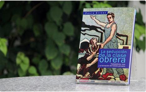 LA SEDUCCION DE LA CLASE OBRERA | MAZAMORRA en morada | Scoop.it