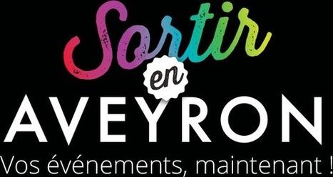 Sortir en Aveyron | L'info tourisme en Aveyron | Scoop.it