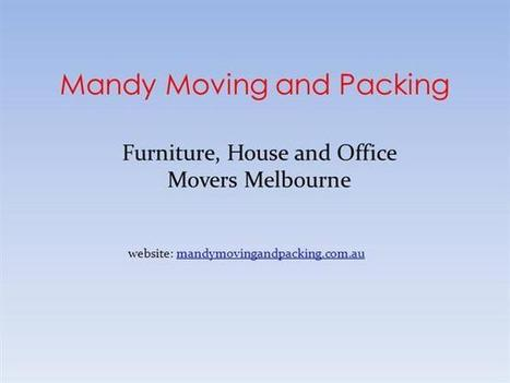 Furniture Movers Melbourne Ppt Presentation | Melbourne Movers | Scoop.it