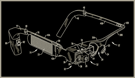 Google Glass patent application shows detailed diagrams. By Steve Dent | Mad Cornish Projectionist News | Scoop.it