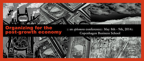 Organizing for the post-growth economy | ephemera | Transitions | Scoop.it