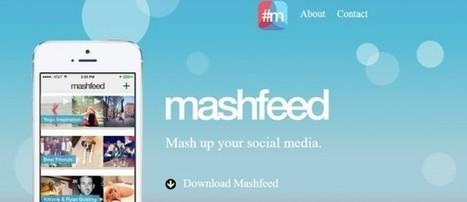 Mashfeed, organizando mejor tu contenido en social media - WWWhat's new? | DOS.0 | Scoop.it