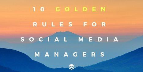 10 reglas de oro que deberían seguir todos los #SocialMedia Managers y responsables de #MarketingOnLine | teletrabajo y otros recursos | Scoop.it