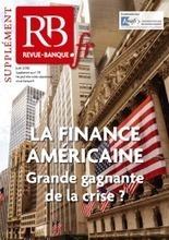 La finance américaine : grande gagnante de la crise ? - Revue Banque | BTS Banque | Scoop.it