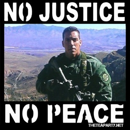 No Justice, No Peace for Brian Terry... | Littlebytesnews Current Events | Scoop.it