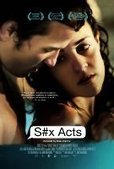 Watch S#x Acts (2012) Online Full Movie Streaming Free in HD S#x Acts (2012) Full Movie Streaming | Movie Stream Online | drama and life | Scoop.it
