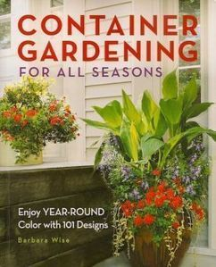Book Giveaway: Container Gardening for All Seasons - Fine Gardening | Annie Haven | Haven Brand | Scoop.it