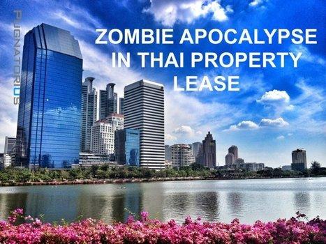 ZOMBIE APOCALYPSE IN THAI PROPERTY LEASE   LinkedIn   International Tax Planning   Scoop.it
