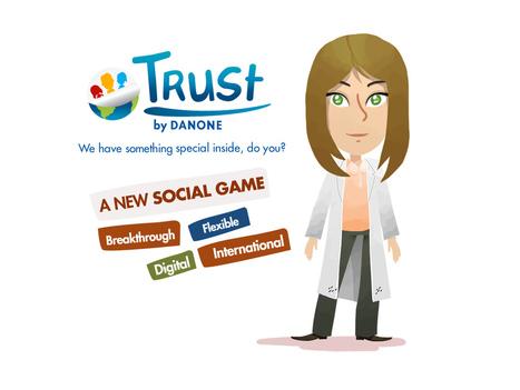 Danone lance « Trust » un social game à destination de ses futurs collaborateurs et clients | Gamification Weekly News | Scoop.it