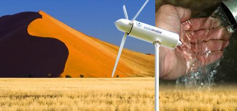 Wind turbine turns airborne moisture into drinking water | Organic Farming | Scoop.it
