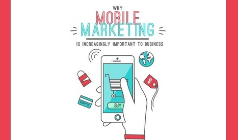 Why Mobile Is Increasingly Important To Business | Public Relations & Social Media Insight | Scoop.it