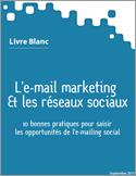 Livre blanc «E-mail & réseaux sociaux» : les bonnes pratiques selon Dolist | AutoPromoPro.com | SocialWebBusiness | Scoop.it