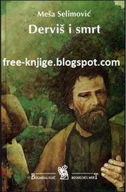 Besplatne E-Knjige : Mesa Selimovic Dervis I Smrt HTML Knjiga Free Download | keera | Scoop.it