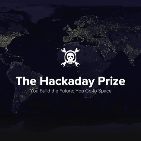 The Hackaday Prize | Peer2Politics | Scoop.it