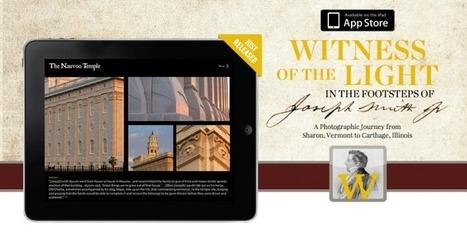 Groundbreaking iPad App Sheds New Light on Joseph Smith the Prophet | LDS | Scoop.it