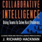 Collaborative Intelligence: Using Teams to Solve Hard Problems | Global Brain | Scoop.it