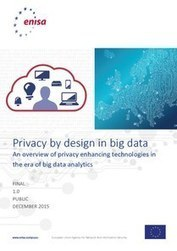 Privacy by design in big data — ENISA | Data Governance and MDM | Scoop.it