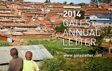 2014 Gates Annual Letter: Myths About Foreign Aid - Gates Foundation | Real Estate Plus+ Daily News | Scoop.it