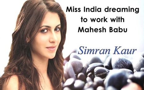Miss India dreaming to work with Mahesh | AtoZpulse  | film news  Movie Reviews and Celebrity gossips | Atozpulse | Scoop.it