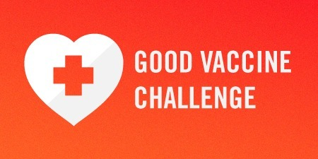 The GOOD Vaccine Challenge: Win $5k to Raise Awareness About Vaccines - Health - GOOD | Healthcare Innovation | Scoop.it
