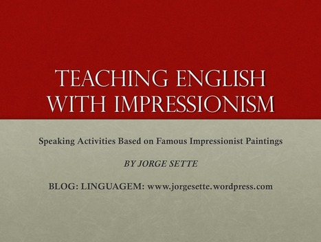 Teaching English with Impressionism   Blogs   Scoop.it