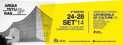 Programação do Arquiteturas Film Festival Lisboa | Arquitetura | Scoop.it