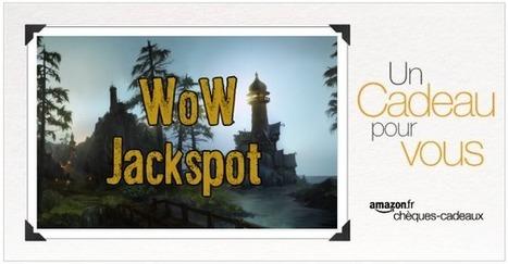 Concours: Gagnez un chèque-cadeau de 99,99 € ! | WoW-jackspot: Le Blog de la ruée vers l'or ! | Scoop.it