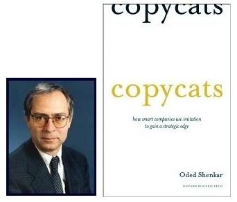 Le rôle de la veille dans une démarche d'innovation (2/3): l'art de l'imitation pour innover d'après Oded Shenkar   Beyond Marketing   Scoop.it
