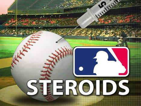 Effects from steroids on the MLB | Major League Baseball | Scoop.it