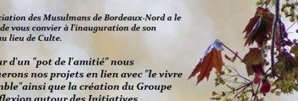 La mairie de Bordeaux inaugure la nouvelle mosquée du Grand Parc - Infos Bordeaux | Bordeaux | Scoop.it