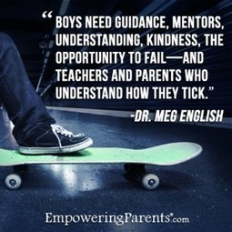 Raising A Boy - The Guidance They Need - Empowering Parents | BOYS | Scoop.it