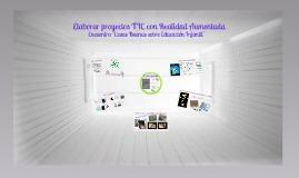 Elaborar proyectos TIC con Realidad Aumentada |... | Ticenelaula | Scoop.it