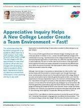 Appreciative Inquiry Helps A New College Leader Create a Team Environment – Fast! | Art of Hosting | Scoop.it
