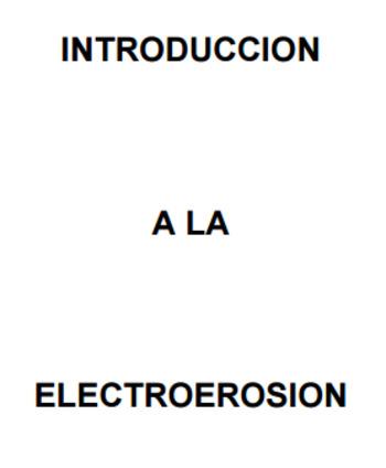 (ES) (PDF) - Introducción a la electroerosión   etitudela.com   Glossarissimo!   Scoop.it