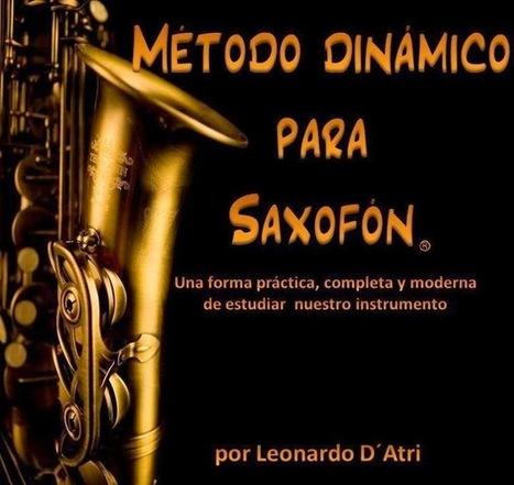 diegosax: Método Dinámico de Saxofón Libro para Aprender Saxofón por Leonardio D'Atri | Revista Digital de Partituras Musicales | Scoop.it