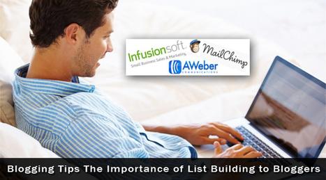 Blogging Tips: The Importance of List Building to Bloggers • TechLila | Business: Entrepreneurship, social media, marketing & personal development | Scoop.it