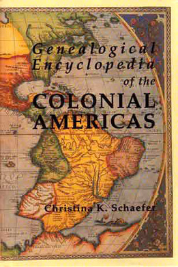 Genealogical Encyclopedia of the Colonial Americas | Nos Racines | Scoop.it