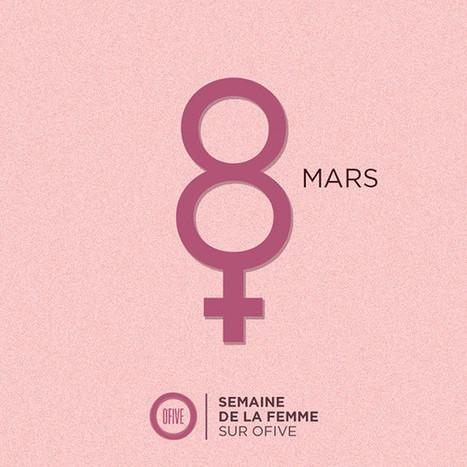 SEMAINE DE LA FEMME chez OFIVE | Rap , RNB , culture urbaine et buzz | Scoop.it