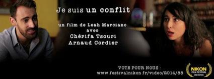 Nikon Film Festival : Léah Marciano en compétition avec JE SUIS UN CONFLIT   LA Ciné News   Scoop.it