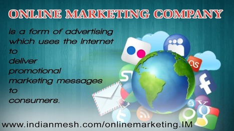 Choose online marketing…Increase your company's credibility! | Online Marketing Company India | Scoop.it