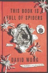 """""""This Book Is Full of Spiders"""" by David Wong 