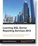 Learning SQL Server Reporting Services 2012 | Packt Publishing | Books and e-Books from Packt Publishing - November & December'13 | Scoop.it