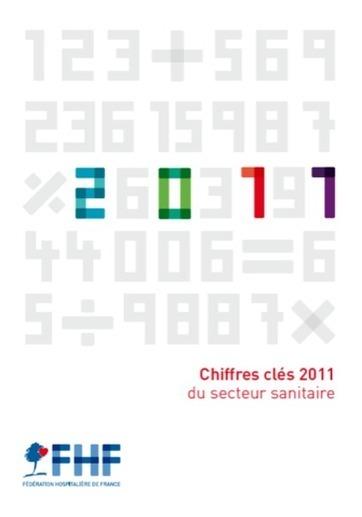 Chiffres clés 2011 du secteur hospitalier - Fédération Hospitalière de France (FHF)   le monde de la BD   Scoop.it