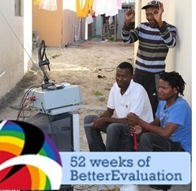 52 weeks of BetterEvaluation: Week 47: using video to communicate evaluation findings | Better Evaluation | Linking research policy and practice | Scoop.it