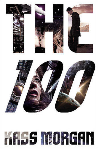 Read an excerpt from Kass Morgan's 'The 100′ — EXCLUSIVE | EW.com | Book Talk | Scoop.it